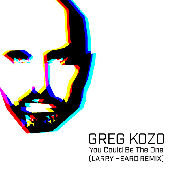 Greg Kozo - You Could Be the One