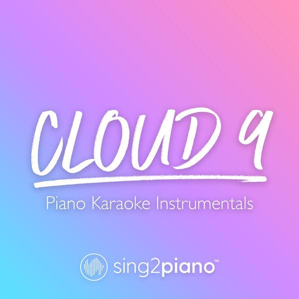 Sing2Piano - Cloud 9