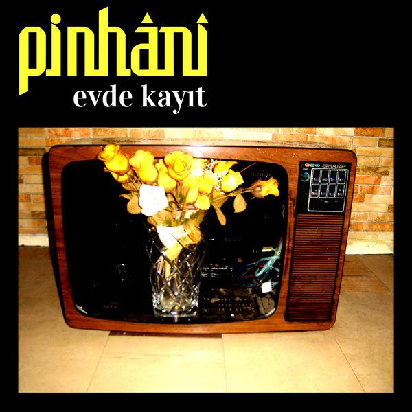 Pinhani - Evde Kayıt
