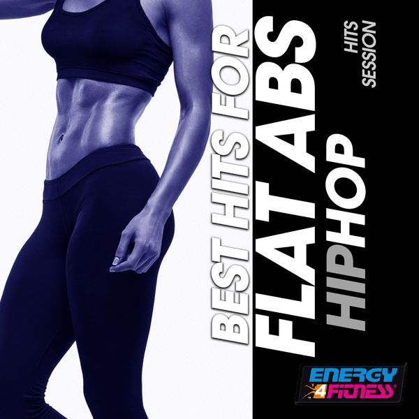 Various Artists - Best Hits for Flat Abs Hip Hop Hits Session