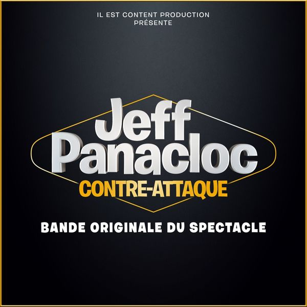 Jeff Panacloc - Contre-attaque (Bande originale du spectacle)