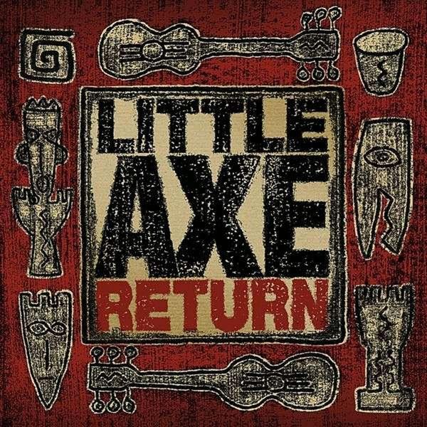 Little Axe - Return