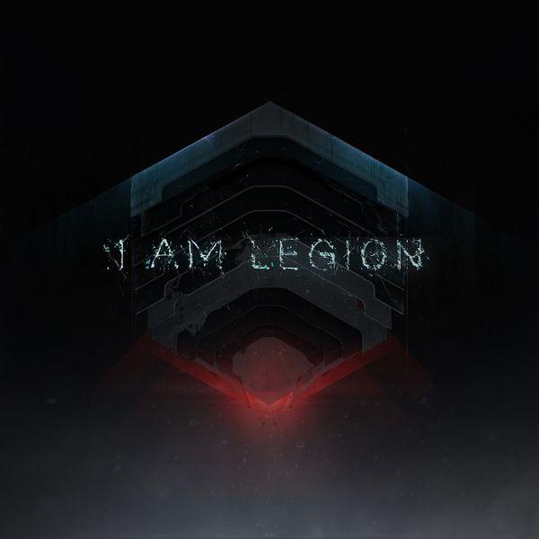 I Am Legion - I Am Legion