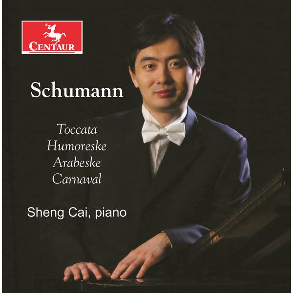 Sheng Cai - R. Schumann: Piano Music