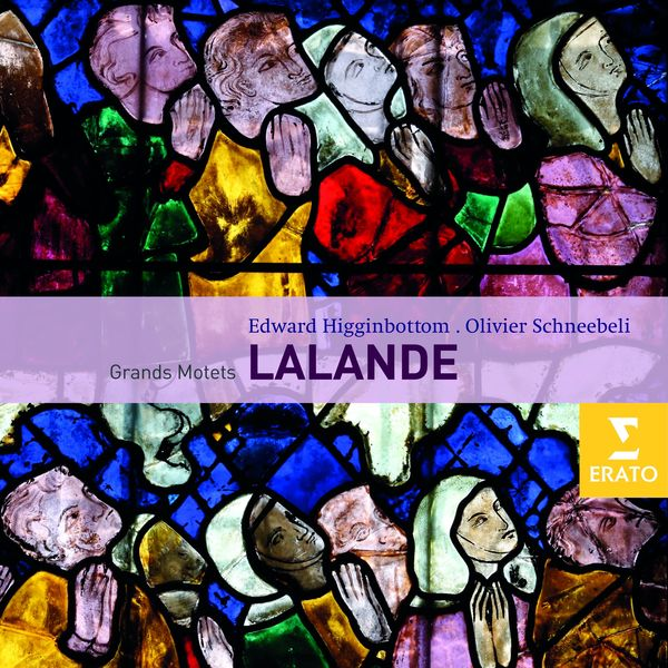 Olivier Schneebeli - Lalande : De Profundis & Grands Motets