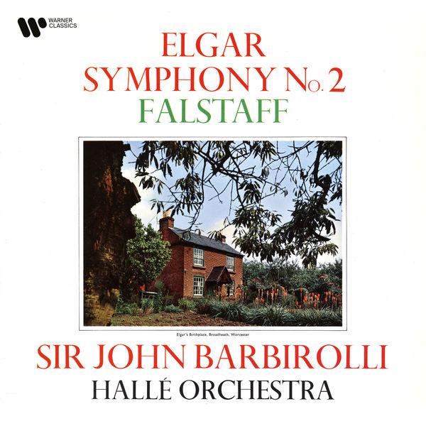 Sir John Barbirolli - Elgar: Symphony No. 2, Op. 63 & Falstaff, Op. 68