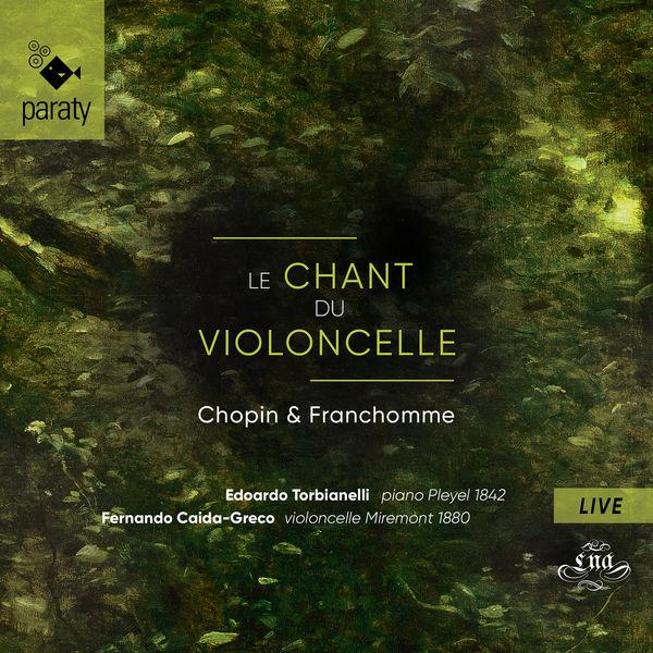Edouardo Torbianelli - Le chant du violoncelle