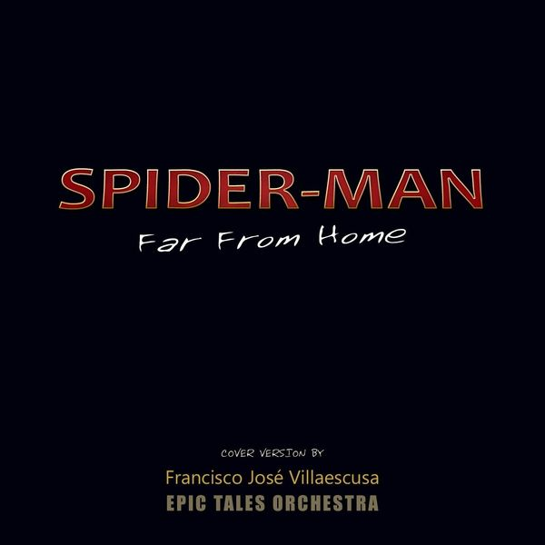 Francisco José Villaescusa - Spider-Man: Far from Home
