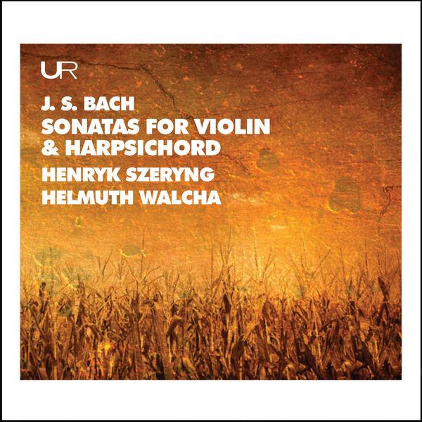 Henryk Szeryng - J.S. Bach: Works for Violin & Keyboard