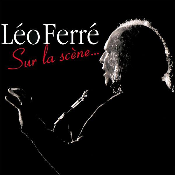 Léo Ferré - Sur la scène... (1973) - live