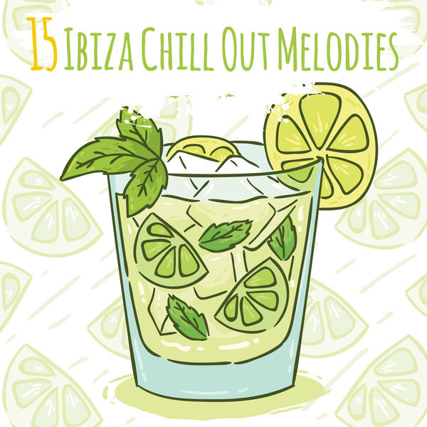 The Cocktail Lounge Players - 15 Ibiza Chill Out Melodies
