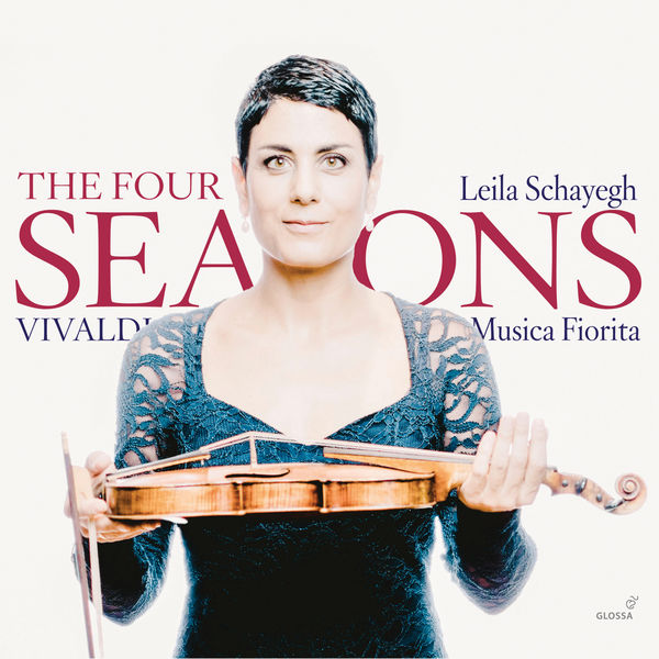 Leila Schayegh - Vivaldi: The Four Seasons, Op. 8 Nos. 1-4