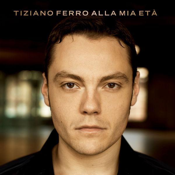 Tiziano Ferro - Alla Mia Età