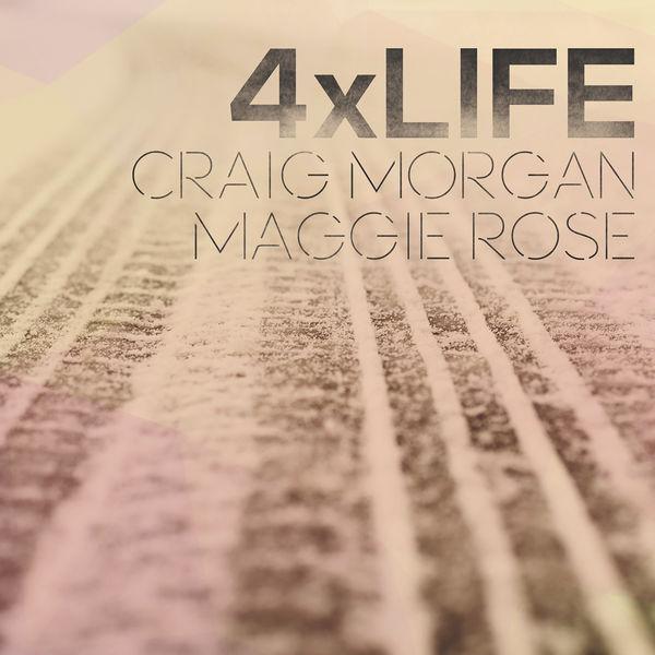 Craig Morgan - 4 X Life