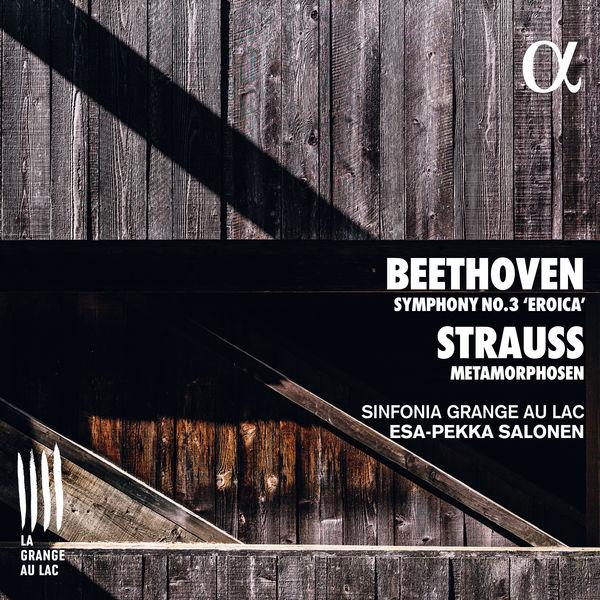 "Sinfonia Grange au Lac - Beethoven: Symphony No. 3 ""Eroica"" - Strauss: Metamorphosen"
