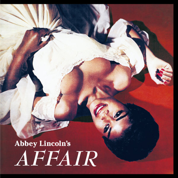 Abbey Lincoln - Abbey Lincoln's Affair (Bonus Track Version)