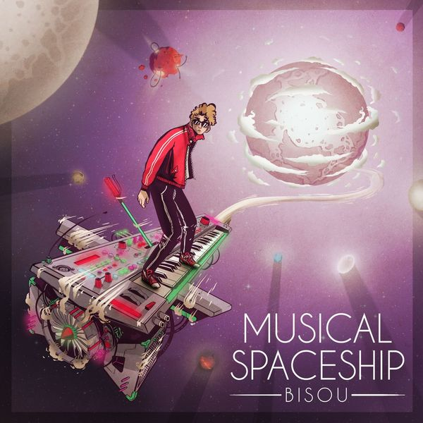 Bisou|Musical Spaceship