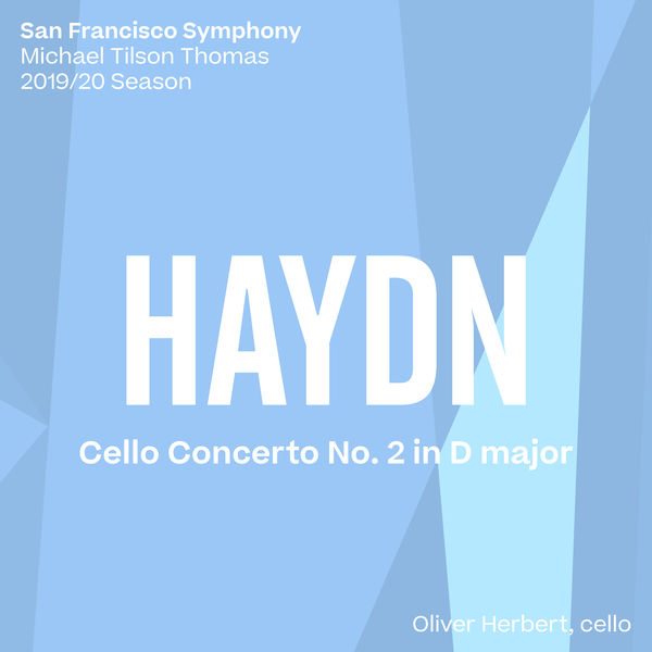 San Francisco Symphony - Haydn: Cello Concerto No. 2
