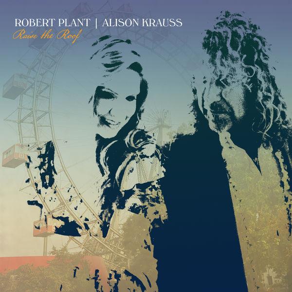 Robert Plant - Raise The Roof