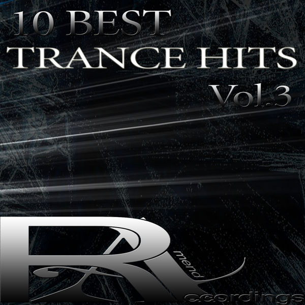 10 BEST TRANCE HITS (Pt 3) | Various Interprets to stream in hi-fi