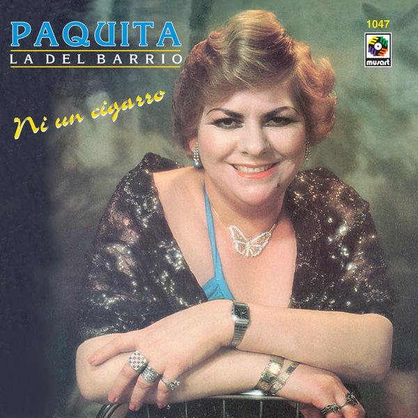 Paquita La Del Barrio - Ni Un Cigarro