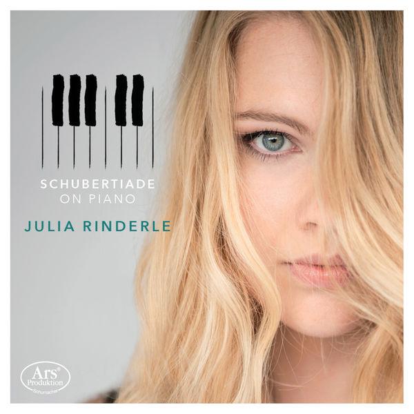 Julia Rinderle - Schubertiade on Piano