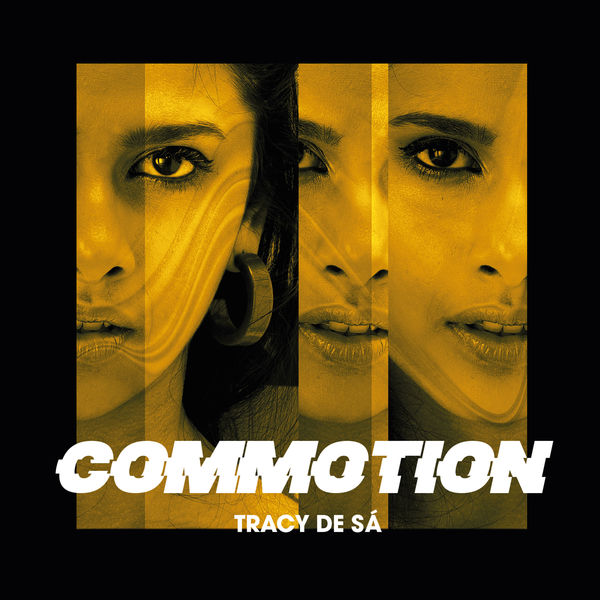 Tracy De Sá - Commotion