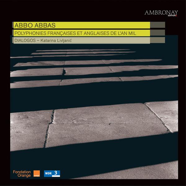 Dialogos - Abbo Abbas: Polyphonies française et anglaise de l'an mil
