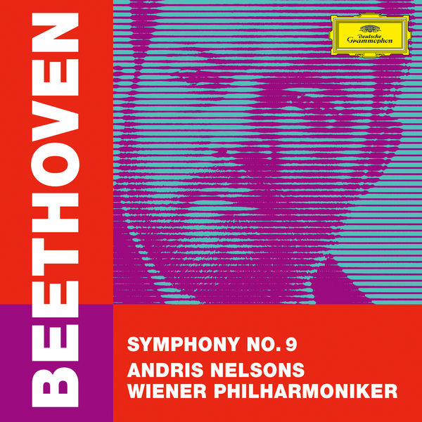 "Andris Nelsons - Beethoven: Symphony No. 9 in D Minor, Op. 125 ""Choral"""