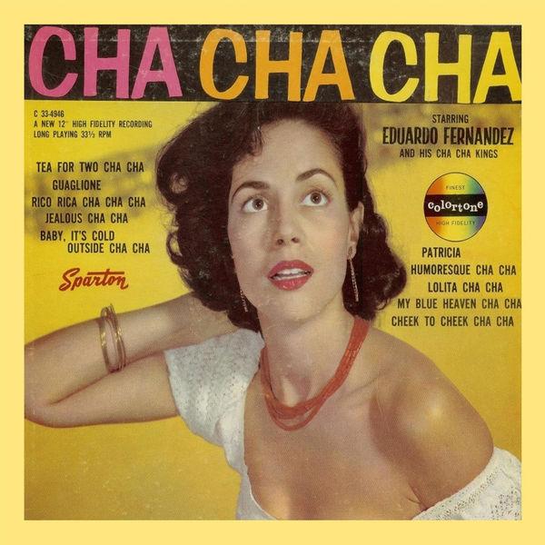 Eduardo Fernandez - Cha Cha Cha