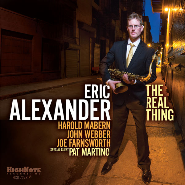 Eric Alexander - The Real Thing