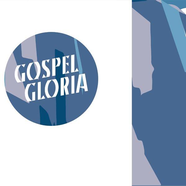 Gospel Gloria - Lo Mejor Está por Llegar