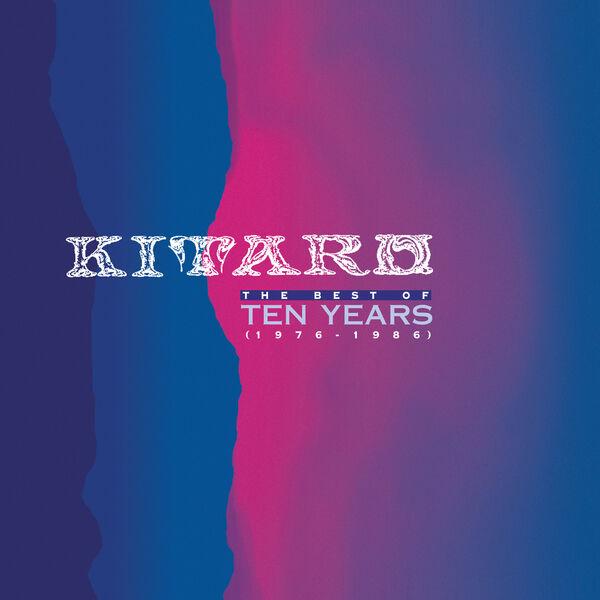 Kitaro - The Best of Ten Years / 1976-1986