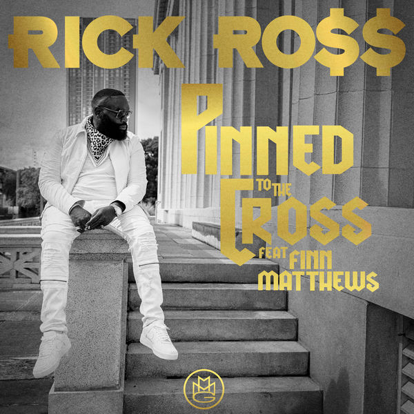 Rick Ross - Pinned to the Cross