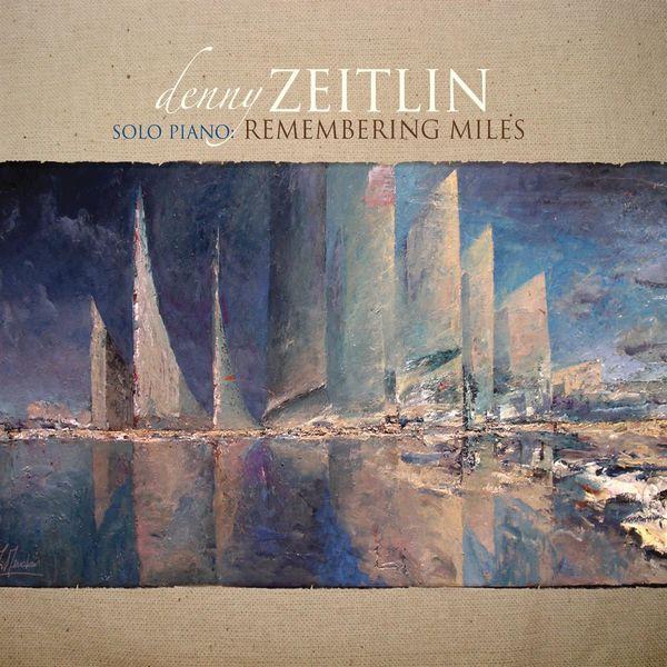 Denny Zeitlin - Remembering Miles - Solo Piano