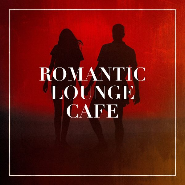 Various Artists - Romantic Lounge Cafe