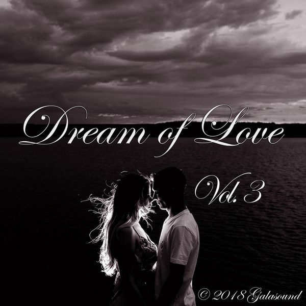 Various Artists - Dream of Love, Vol. 3