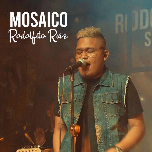Rodolfito Ruíz - Mosaico: Me la Juego Toda, La Mentira