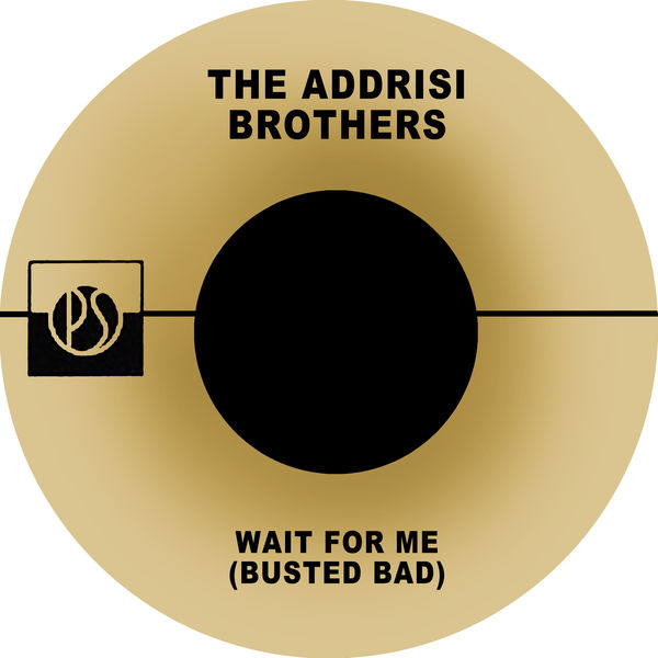 The Addrisi Brothers - Wait for Me (Busted Bad)