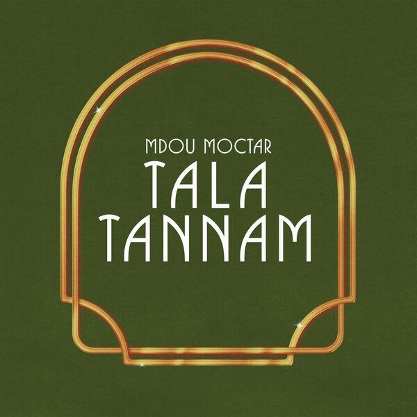Mdou Moctar - Tala Tannam