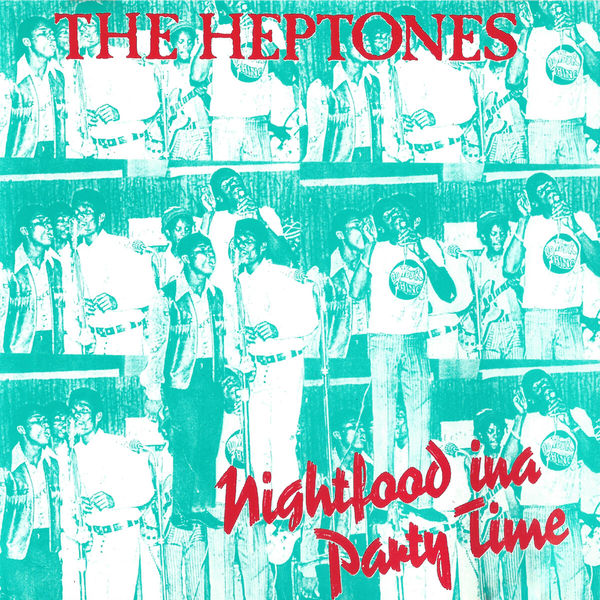 The Heptones - Nightfood Ina Party Time