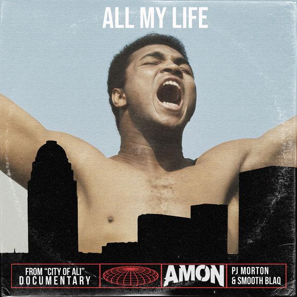 "PJ Morton|All My Life  (From ""City Of Ali"")"