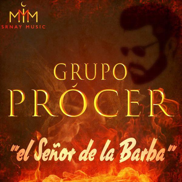 Grupo Procer - El Señor de la Barba