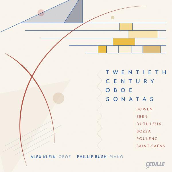 Alex Klein - Twentieth Century Oboe Sonatas