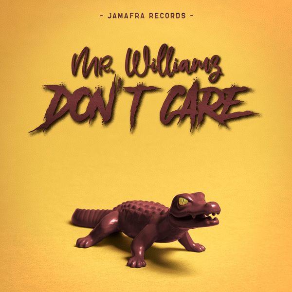Mr. Williamz - Don't Care