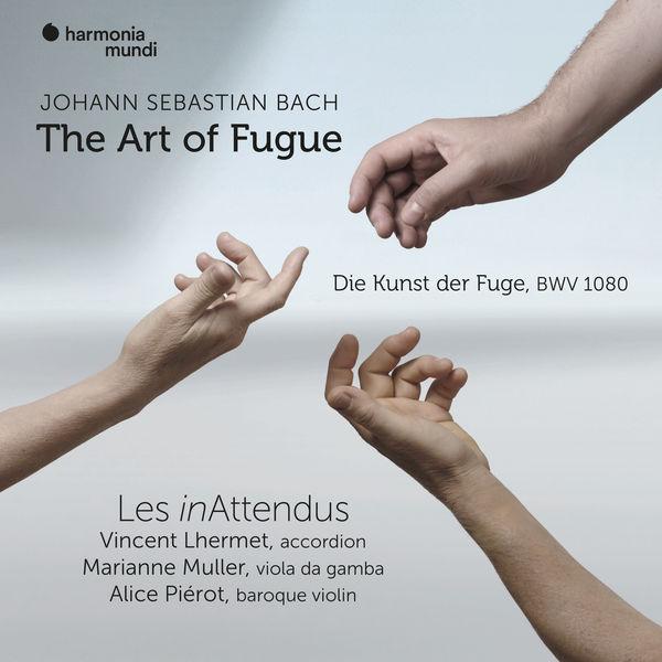 Les inAttendus - Bach: The Art of Fugue, BWV 1080