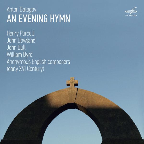 Anton Batagov - An Evening Hymn