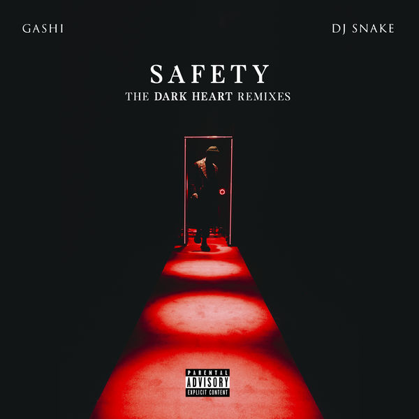 GASHI - Safety (The Dark Heart Remixes)
