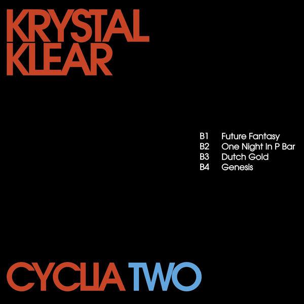 Krystal Klear - Cyclia Two