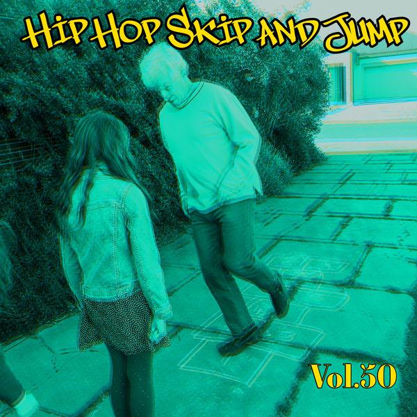Various Artists - Hip Hop Skip and Jump, Vol. 50